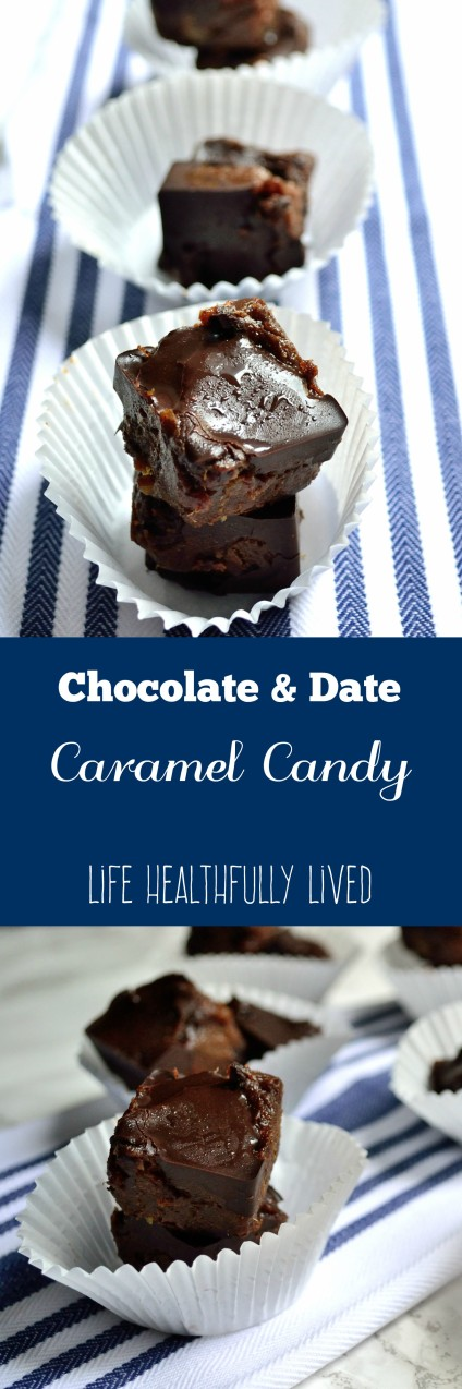 Chocolate & Date Caramel Candy | Life Healthfully Lived