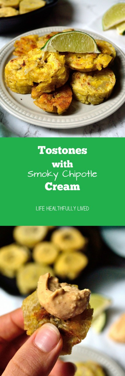 Tostones with Smoky Chipotle Cream | Life Healthfully Lived