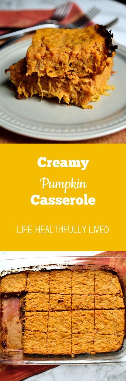 Creamy Pumpkin Casserole | Life Healthfully Lived