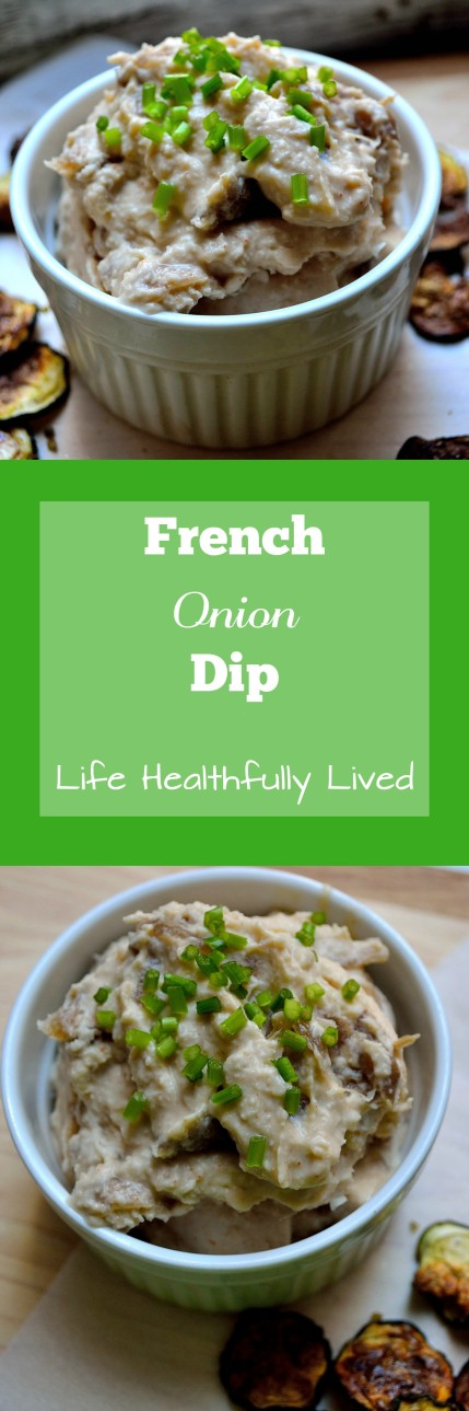 French Onion Dip | Life Healthfully Lived