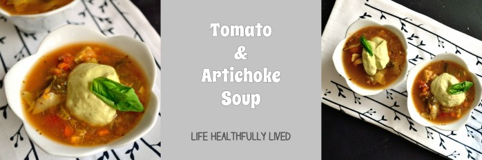 Tomato & Artichoke Soup | Life Healthfully Lived