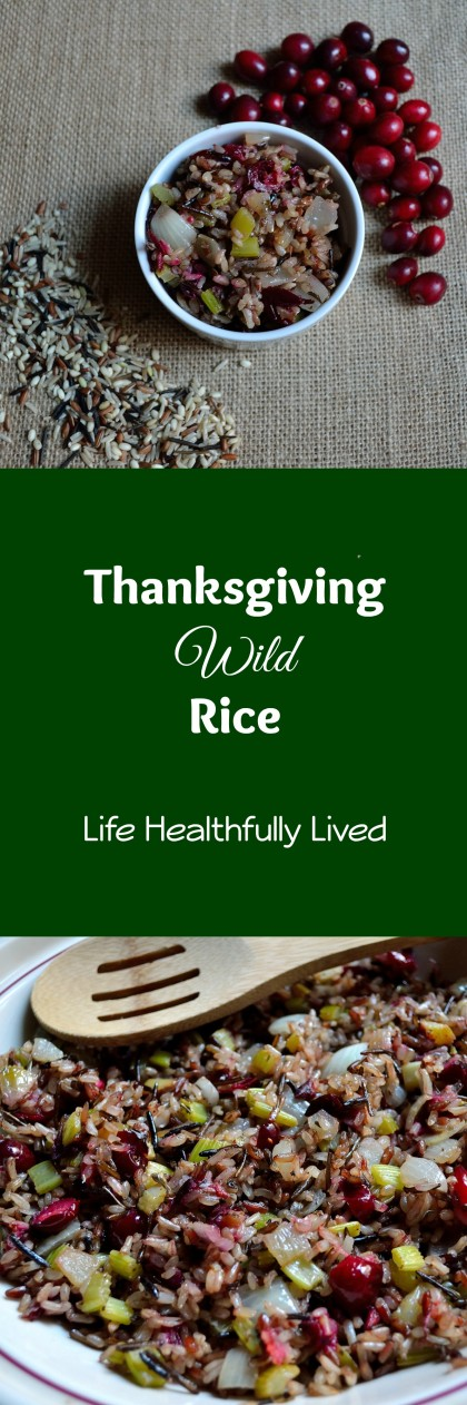 Thanksgiving Wild Rice | Life Healthfully Lived