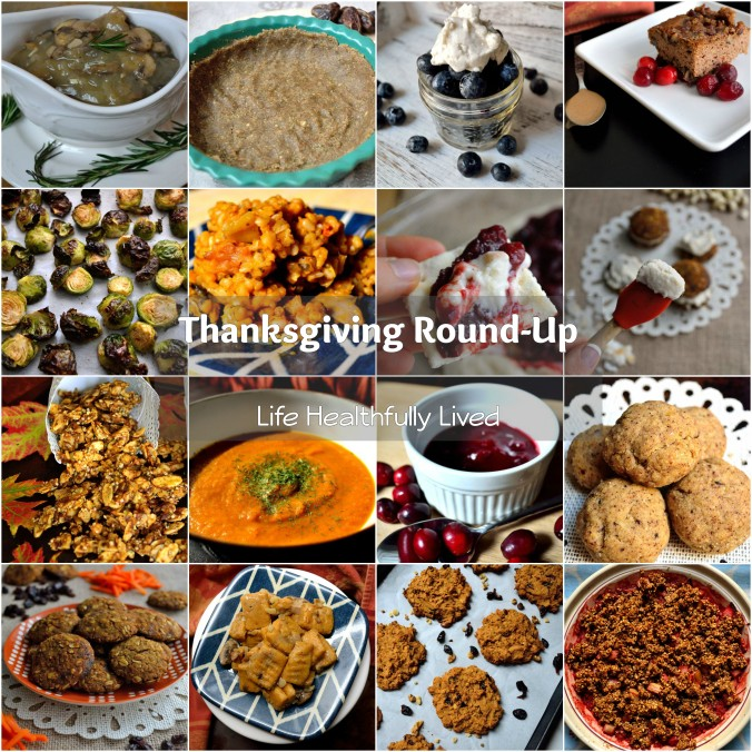 Thanksgiving Round-Up | Life Healthfully Lived