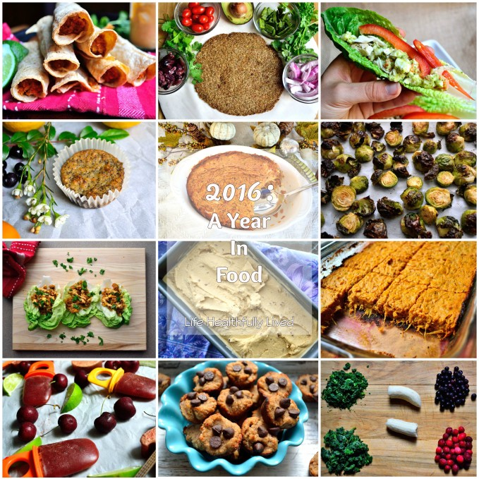 2016: A Year In Food | Life Healthfully Lived