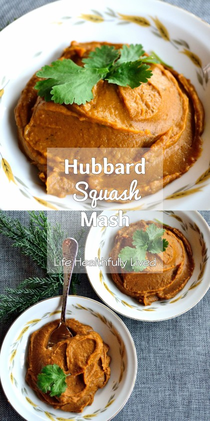 Hubbard Squash Mash | Life Healthfully Lived