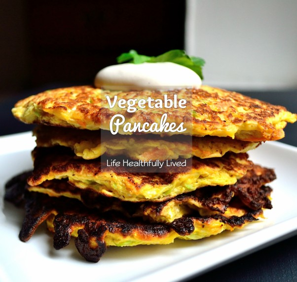 Vegetable Pancakes | Life Healthfully Lived