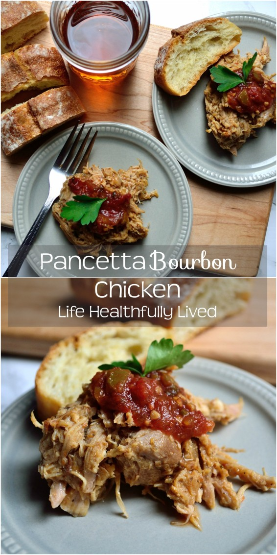 Pancetta Bourbon Chicken | Life Healthfully Lived