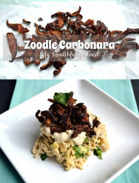 Zoodle Carbonara | Life Healthfully Lived