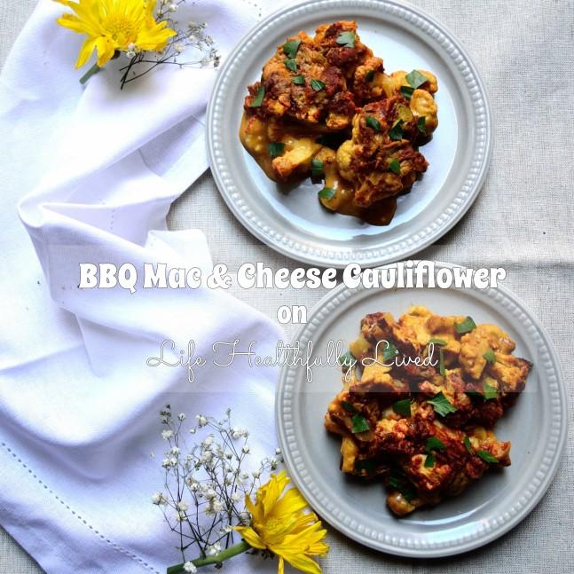 BBQ Mac & Cheese Cauliflower | Life Healthfully Lived