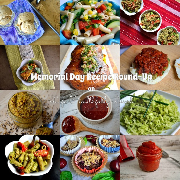 Memorial Day Recipe Round-Up | Life Healthfully Lived