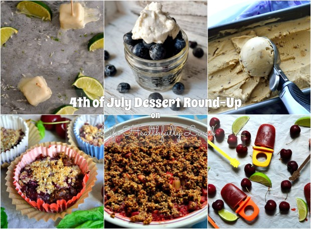 4th of July Dessert Round-Up | Life Healthfully Lived