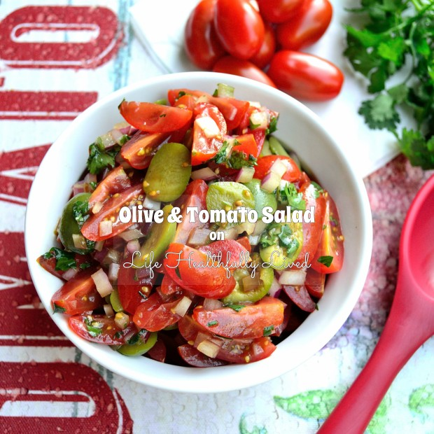 Olive & Tomato Salad   Life Healthfully Lived