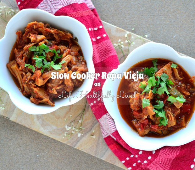 Slow Cooker Ropa Vieja | Life Healthfully Lived