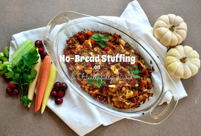 Stuffing or Dressing... | Life Healthfully Lived