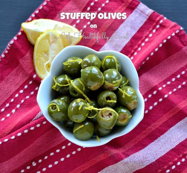 Stuffed Olives | Life Healthfully Lived
