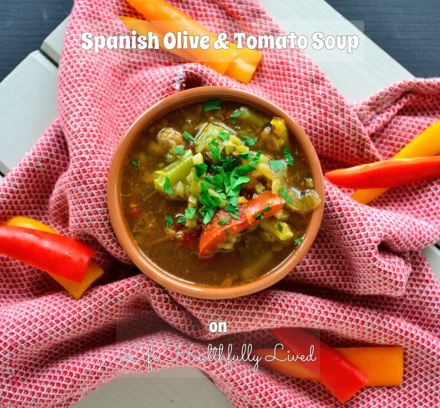 Spanish Olive & Tomato Soup | Life Healthfully Lived