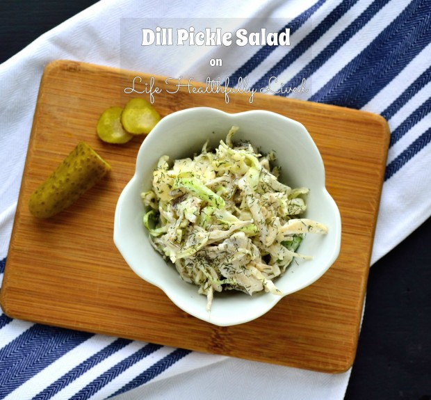 Dill Pickle Salad | Life Healthfully Lived