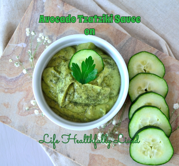 Avocado Tzatziki Sauce | Life Healthfully Lived